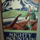 Mighty Mountain. Archie Binns, author. 1st American Edition. NF/VG+