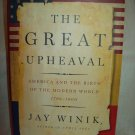 The Great Upheaval. Jay Winik, author. 1st edition, 1st Printing. NF/NF