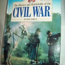 The History And Battlefields Of The Civil War. John Bowen, author. NF/VG+