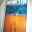 Nature's End. Strieber & Kunetka, authors. 1st Edition, 1st Printing. NF/NF