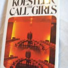 The Call Girls. Arthur Koestler, author. 1st American Edition. VG+/VG+