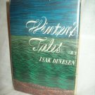 Winter's Tales. Isak Dinesen, author. BOMC edition. VG/VG