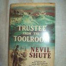 Trustee From The Toolroom. Nevil Shute, author. 1st Edition, 1st Printing. VG/VG-