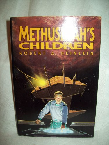 Methuselah's Children. Robert A. Heinlein, author. BC edition. NF/NF