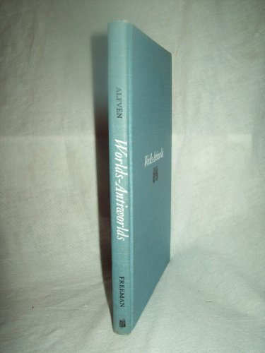Worlds - Antiworlds. Hannas Alfven, author. 1st edition, 7th printing. NF