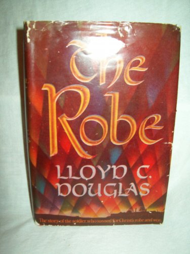 The Robe. Lloyd C. Douglas, author. People's BC Edition. NF/VG+