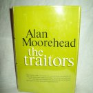 The Traitors. Alan Moorehead, author. Revised Edition. NF/VG+