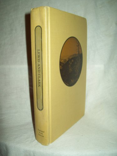 Lewis And Clark. Robert G. Ferris, editor. 1st Edition, 1st Printing. VG+
