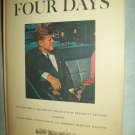 Four Days. The Historical Record Of The Death Of President Kennedy. VG+