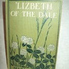 'Lisbeth Of The Dale. Marian Keith, author. 1st Canadian Edition. VG-