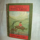 Tommy Turtle, And Other Stories. Howard B. Famous, author. Illustrated, 1st Ed., 1st Prnt. VG