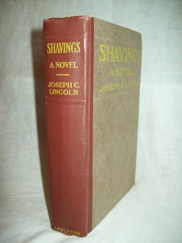 Shavings, A Novel. Joseph C. Clinton, author. 1st Edition, 2nd printing. VG