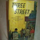 Three Street. Will Stevens, author. 1st Edition, 1st Printing. NF/VG+