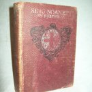 King Noanett. F. J. Stimson, author. Fourth Edition (1899). VG-