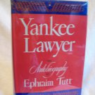 Yankee Lawyer. Ephraim Tutt, author. 1st Edition, 1st Printing. VG+/VG+