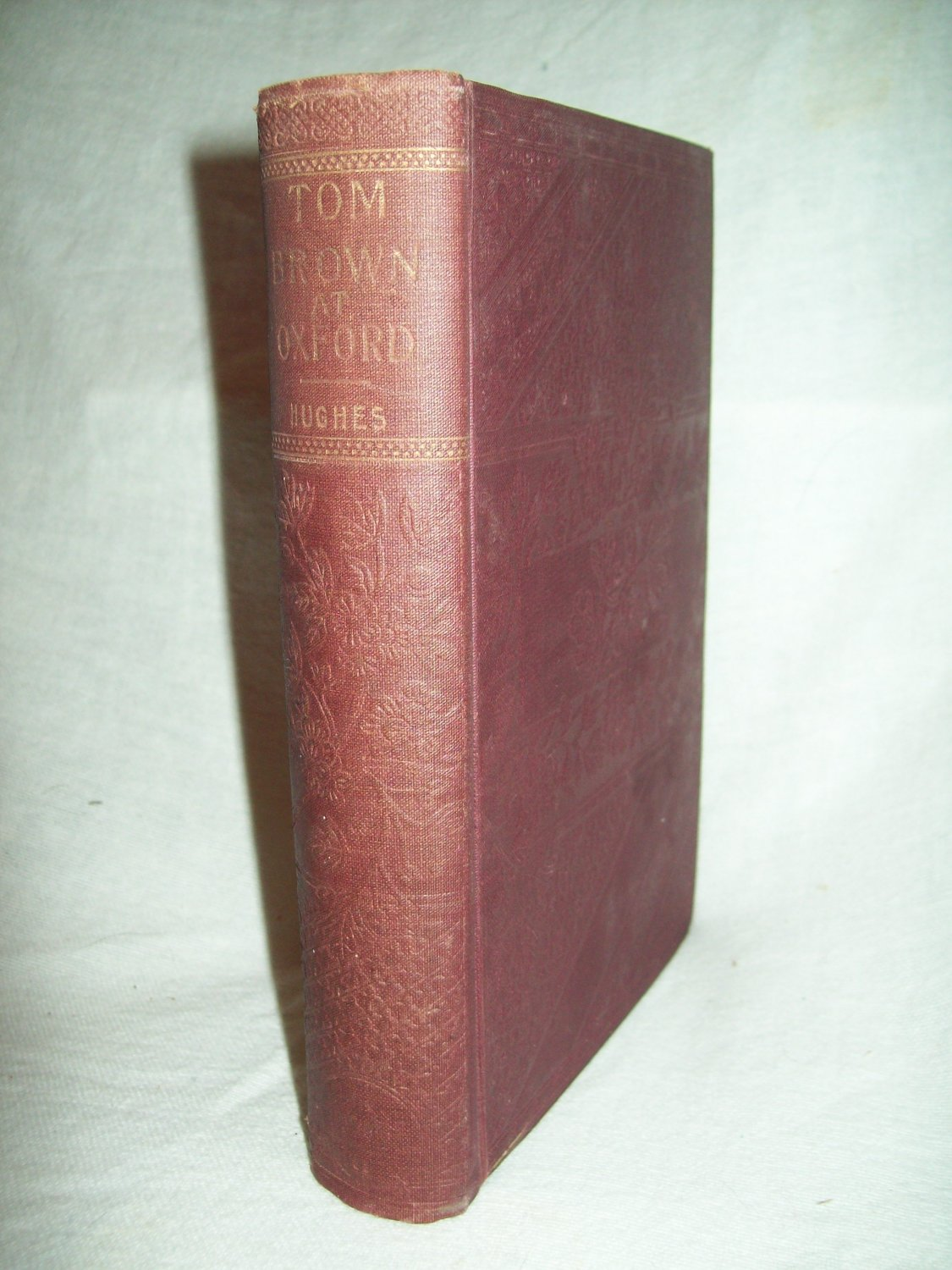 Tom Brown At Oxford. Thomas Hughes, author. Early pirated edition. VG