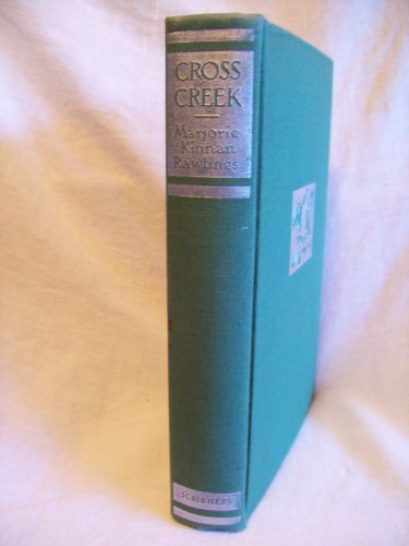 Cross Creek. Marjorie Kinnan Rawlings, author. BC Edition. VG+