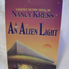 An Alien Light. Nancy Kress, author. BC Edition. NF/NF