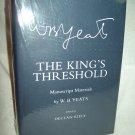 The King's Threshold. W. B. Yeats, author. Manuscript Materials. Cornell University. As New.