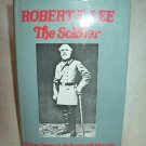 Robert E. Lee, The Soldier. Sir Frederick Maurice, author. Bonanza Books edition. NF/NF