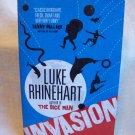 Invasion. Luke Rhinehart, author. PPB. 1st Edition. As New.