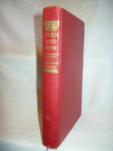 Then And Now. W. Somerset Maugham, author. BC Edition. VG-
