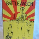 Battlewagon. Wallace Louis Exum, author. Signed. 1st Edition, 1st Printing. NF/VG+