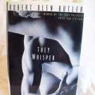 They Whisper. Robert Olen Butler, author. 1st Edition, 1st Printing. NF/VG+