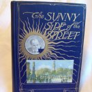 The Sunny Side Of The Street. Marshall P. Wilder, author. Illustrated. 1909 Edition. VG-