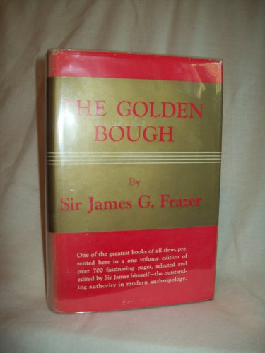 The Golden Bough. Sir James G. Frazer, author. Imperial Edition, 1941. VG+/VG