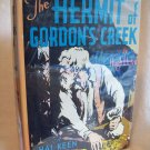 The Hermit Of Gordon's Creek. Hugh Lloyd, author. Whitman Publishing Company. VG+/VG