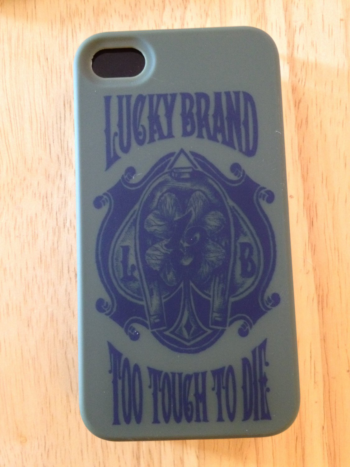 "Lucky Brand ""Too tough to die"" case for iPhone 4 4s"