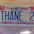 1997 North Carolina Vanity License Plate NC THANE 2
