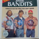 VINTAGE  SKOAL BANDITS  DOOR/COUNTER DECAL 6X7""