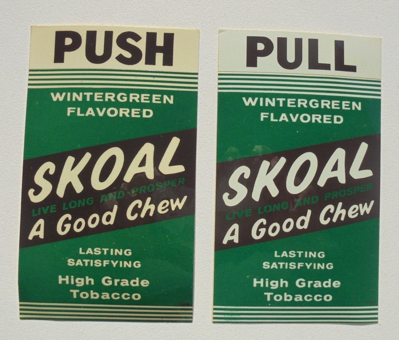 """SKOAL '50S PUSH-PULL DOOR DECAL """"A GOOD CHEW"""""""