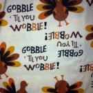 BTY Gobble till you Wobble Cotton Fabric/Seasonal Print/Sewing Craft Supplies/