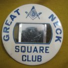 "Great Neck Square Club Masonic Personal Badge * Diameter 3"""