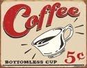 Coffee Cup Tin Sign #1178