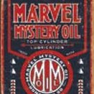 Marvel Oil Tin Sign #1389