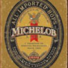 Michelob Beer tin sign #1392