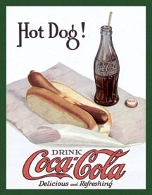 Coke Hot Dog 2 Tin Sign #1302