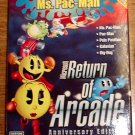 RETURN OF ARCADE Ann Ed MICROSOFT CD INSTALL MS. PACMAN,GALAXIAN,DIG DUG ON ARCADE LEGENDS Machines!