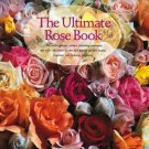 The Ultimate Rose TABLE Book by Stirling Macoboy Harry N. Abrams, Inc., Publishers