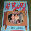"Hi Bob!  A Self-Help Guide to ""The Bob Newhart Show"" book by Joey Green"