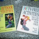365 TV-FREE ACTIVITIES AND 365 OUTDOOR ACTIVITIES YOU CAN DO WITH YOUR CHILD BOOKS!