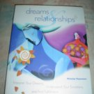 DREAMS & RELATIONSHIPS-INTERPRET YOUR DREAMS,UNDERSTAND YOUR EMOTIONS,& FIND FULFILLMENT by Heyneman