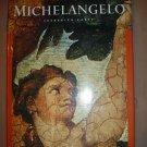 MICHELANGELO; MICHELANGELO BUONARROTI (MASTERS OF ART) (HARDCOVER) by FREDERICK HARTT - EXCELLENT!
