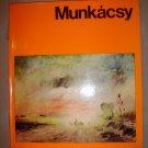 Munkácsy (Munkacsy, Mihaly Munkacsy, Mihály) - Third Edition (Hardcover) book!