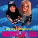 WAYNE'S WORLD: MUSIC FROM THE MOTION PICTURE [SOUNDTRACK] VARIOUS ARTISTS CD!