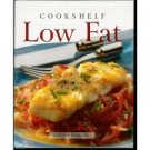 COOKSHELF: LOW FAT (Hardcover) COOKBOOK by Kathryn Hawkins!